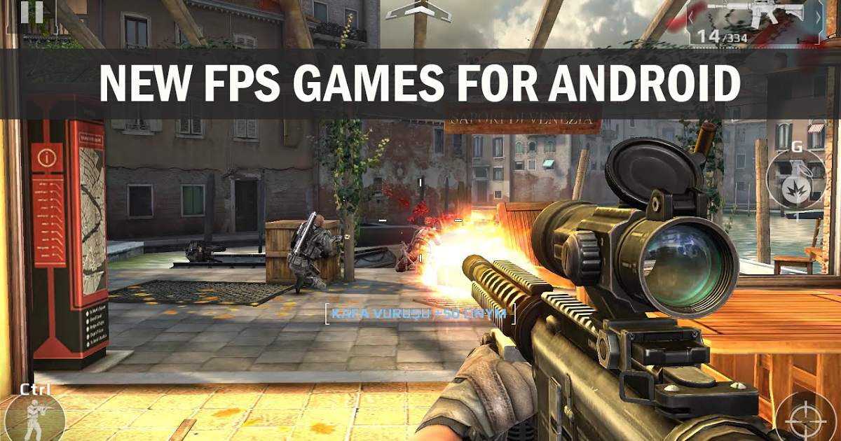 New FPS Games For Android
