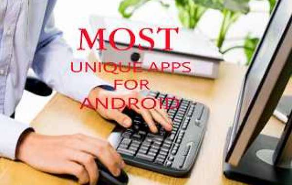MOST UNIQUE APPS FOR ANDROID