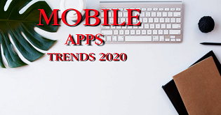 MOBILE APP TREND 2020: MOBILE TREND APPS 2020