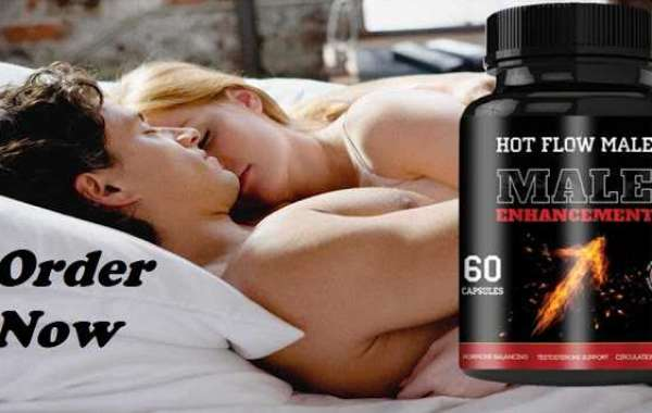 What Can You Expect With Hot Flow Male Enhancement?